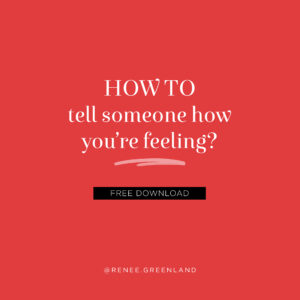 how to tell someone how youre feeling